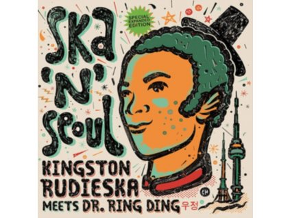 KINGSTON RUDIESKA & DR RING DING - Ska N Seoul (Expanded Edition) (LP)
