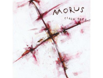 MORUS - Cialo Obce (LP)
