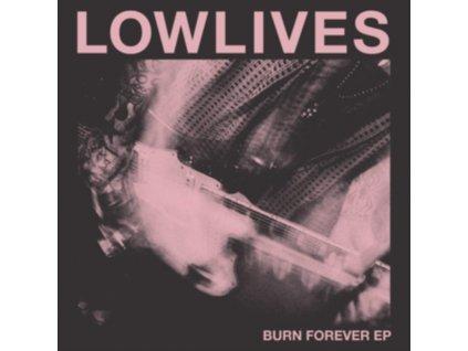 "LOWLIVES - Burn Forever (12"" Vinyl)"
