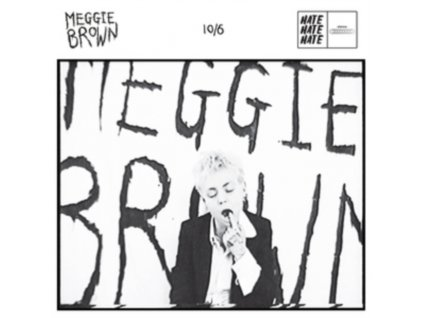 """MEGGIE BROWN - 10/06/2018 00:00:00 (7"""" Vinyl)"""