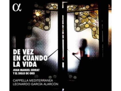 CAPPELLA MEDITERRANEA / LEONARDO GARCIA ALARCON - De Vez En Cuando La Vida: Music By Joan Manuel Serrat (LP)