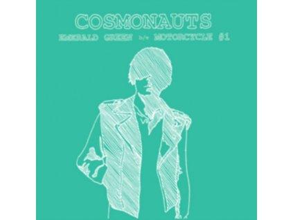 """COSMONAUTS - Emerald Green (7"""" Vinyl)"""