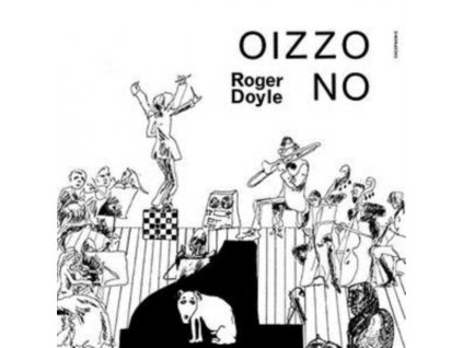 ROGER DOYLE - Oizzo No (LP)