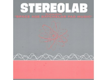 STEREOLAB - The Groop Played Space Age Bachelor Pad Music (LP)