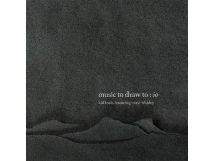 KID KOALA - Music To Draw To: Io (Feat. Trixie Whitley) (LP)