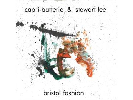 CAPRI-BATTERIE & STEWART LEE - Bristol Fashion (LP)