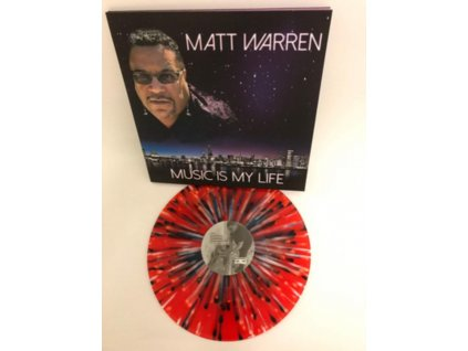 MATT WARREN - Music Is My Life (Red/White/Blue Splatter Vinyl) (LP)