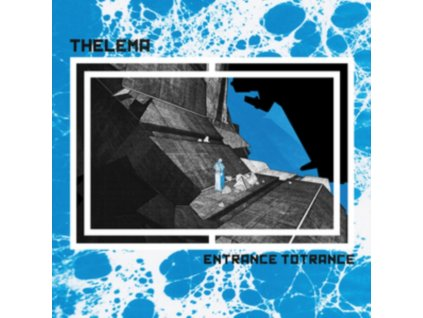 THELEMA - Entrance To Totrance (Limited Translucent Blue Vinyl) (LP)