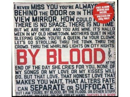 SHOVELS & ROPE - By Blood (LP)
