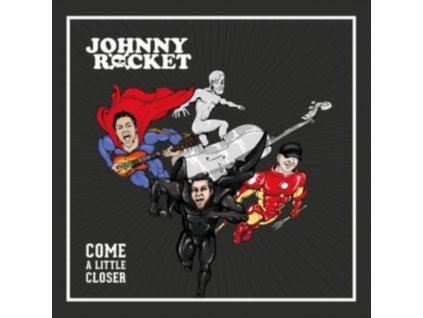 JOHNNY ROCKET - Come A Little Closer (LP)