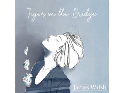 JAMES WALSH - Tiger On The Bridge (LP)