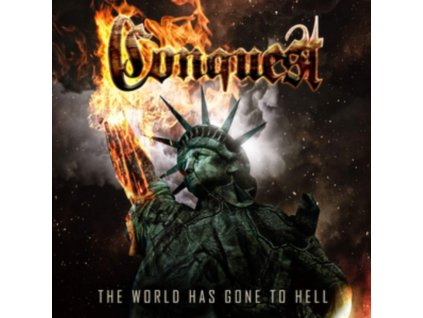 CONQUEST - The World Has Gone To Hell (LP)