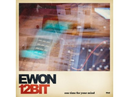 EWON12BIT - One Time For Your Mind (LP)