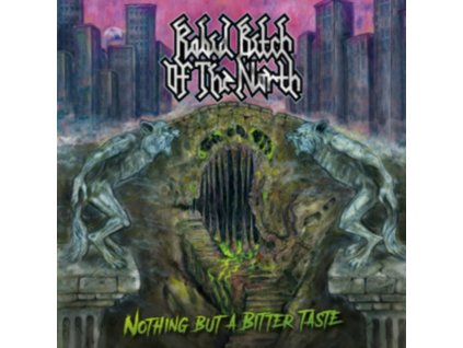 """RABID BITCH OF THE NORTH - Nothing But A Bitter Taste (12"""" Vinyl)"""