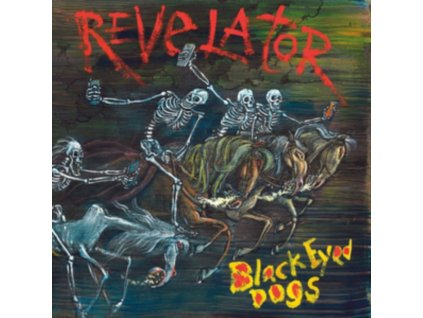 BLACK EYED DOGS - Revelator (RSD 2019) (LP)