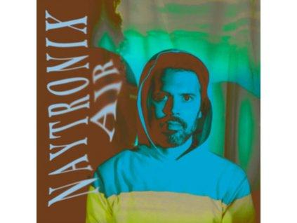 NAYTRONIX - Air (LP)