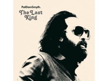 PAT DAM SMYTH - The Last King (LP)