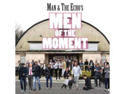 MAN & THE ECHO - Men Of The Moment (LP)