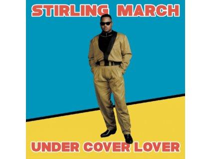 "STIRLING MARCH - Under Cover Lover (12"" Vinyl)"