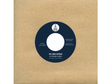 "LEWIS EXPRESS - Clap Your Hands / Stomp Your Feet (7"" Vinyl)"