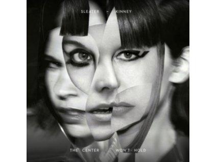 SLEATER-KINNEY - The Center Wont Hold (LP)