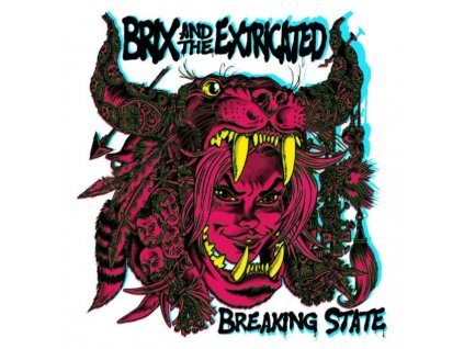 BRIX & THE EXTRICATED - Breaking State (Coloured Vinyl) (LP)