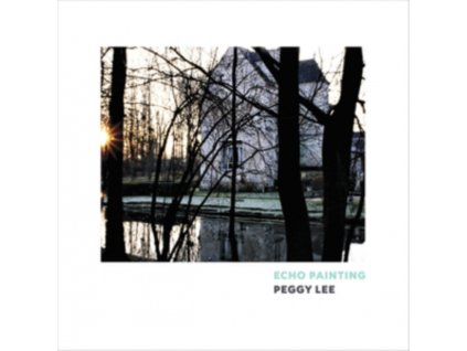 PEGGY LEE - Echo Painting (LP)
