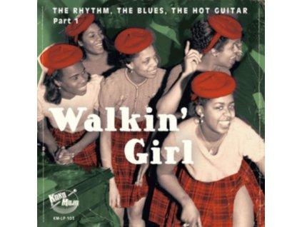 VARIOUS ARTISTS - Walkin Girl (LP)
