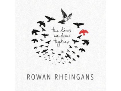 ROWAN RHEINGANS - The Lines We Draw Together (LP)