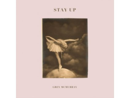 GREY MCMURRAY - Stay Up (LP)