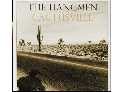HANGMEN - Cactusville (LP)