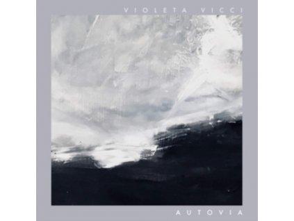 VIOLETA VICCI - Autovia (White Vinyl) (LP)