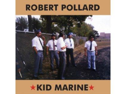 ROBERT POLLARD - Kid Marine (LP)
