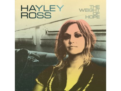 HAYLEY ROSS - The Weight Of Hope (LP)