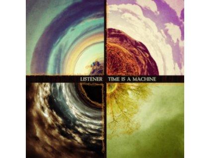 LISTENER - Time Is A Machine (LP)