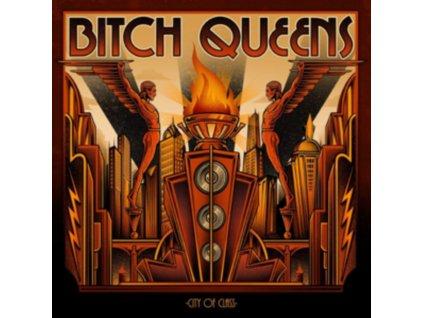 BITCH QUEENS - City Of Class (LP)
