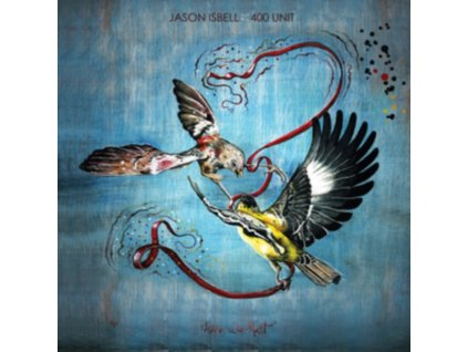 JASON ISBELL AND THE 400 UNIT - Here We Rest (LP)