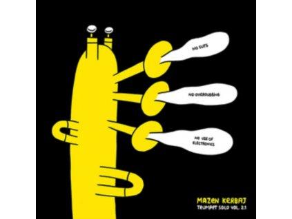 MAZEN KERBAJ - Trumpet Solo Vol. 2.1: No Cuts No Overdubbing No Use Of Electronics (LP)