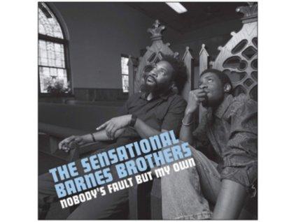 SENSATIONAL BARNES BROTHERS - Nobodys Fault But My Own (LP)