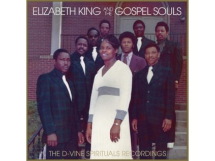 ELIZABETH KING AND THE GOSPEL SOULS - The D-Vine Spirituals Recordings (LP)