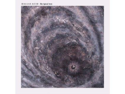 DALLAS ACID - The Spiral Arm (LP)