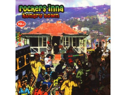 VARIOUS ARTISTS - Rockers Inna Hungry Town. Vol. 1 (LP)