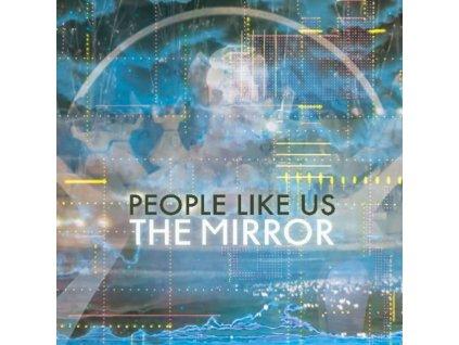 PEOPLE LIKE US - The Mirror (LP)