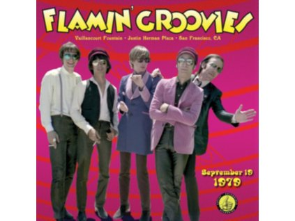 FLAMIN GROOVIES - Live From The Vaillancourt Fountains: 9/19/79 (LP)