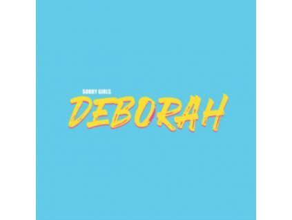SORRY GIRLS - Deborah (LP)