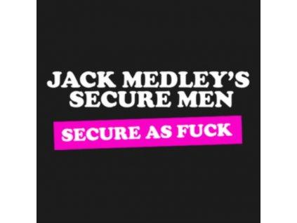 JACK MEDLEYS SECURE MEN - Secure As Fuck (LP)