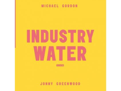 ORIGINAL GAME SOUNDTRACK / MICHAEL GORDON / JONNY GREENWOOD - Industry Water (LP)