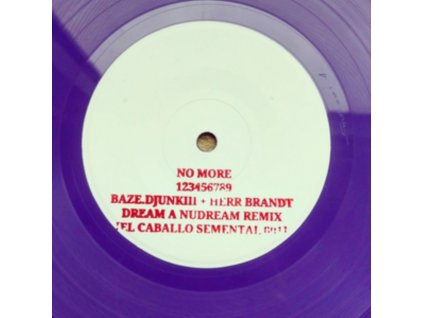 "NO MORE - 123456789 Bazedjjunki (7"" Vinyl)"