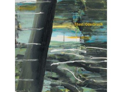 SHED - Oderbruch (LP)