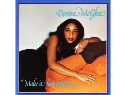 DONNA MCGHEE - Make It Last Forever (LP)